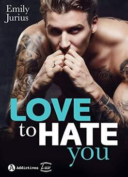 Couverture du livre : Love to Hate You