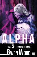 Alpha, Tome 5: Le pacte de sang