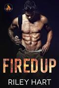 Fired up - Fever Falls Book 1