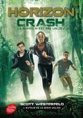 Horizon, Tome 1 : Crash