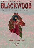 Les secrets de Blackwood, Tome 2: La dette et le sang