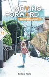 Moving Forward, Tome 11