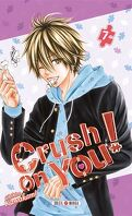 Crush on You! tome 7