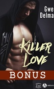 Killer Love, Bonus