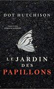 La Trilogie du collectionneur, Tome 1 : Le Jardin des papillons