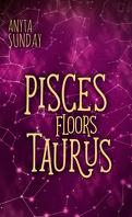 L'Horoscope amoureux, Tome 4.5 : Pisces Floors Taurus