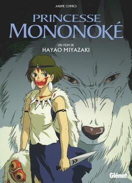 Couverture du livre : Princesse Mononoke - Anime comics