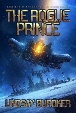 Couverture du livre : Sky Full of Stars, Tome 1 : The Rogue Prince