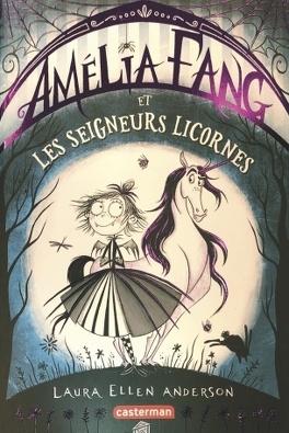 Couverture du livre : Amélia Fang et les Seigneurs licornes tome 2