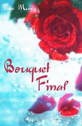 Couverture du livre : Bouquet final