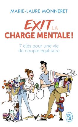 Couverture du livre : Exit la charge mentale ! - 7 clés pour une vie de couple égalitaire