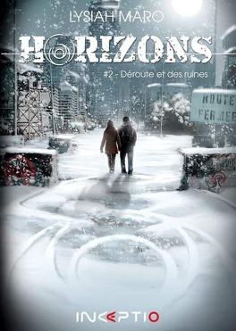 Couverture du livre : Horizons, Tome 2 : Déroute et des ruines