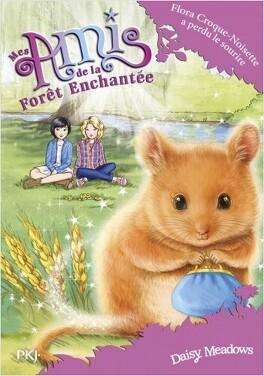 Couverture du livre : Mes Amis de la forêt enchantée, Tome 14: Flora Croque-Noisette a perdu le sourire