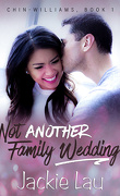 Chin-Williams, tome 1: Not Another Family Wedding