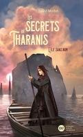 Les Secrets de Tharanis, Tome 1 : L'Île sans nom