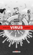 Virus 01. Incubation