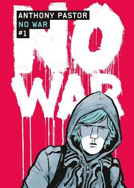 Couverture du livre : No War, Tome 1