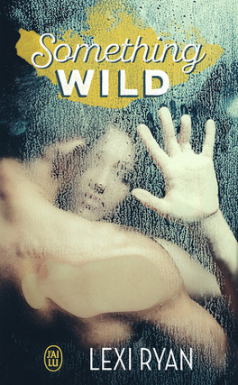 Couverture du livre : Reckless and Real, Tome 0.5 : Something Wild