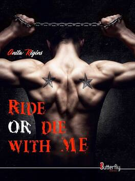 Couverture du livre : Ride or die with me