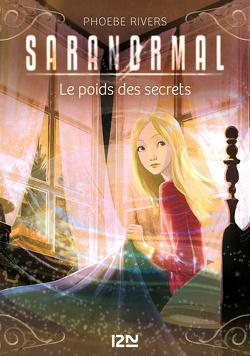 Couverture de Saranormal, Tome 6 : Le Poids des secrets