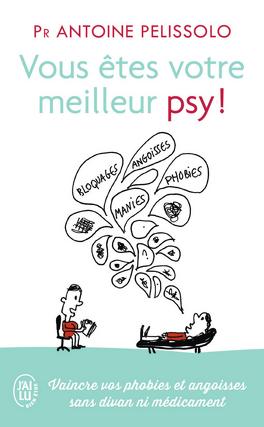 Couverture du livre : Vous êtes votre meilleur psy!