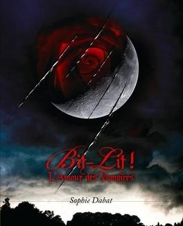 Couverture du livre : Bit-Lit ! L'amour des Vampires