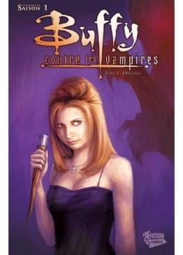 Couverture du livre : Buffy contre les vampires - Saison 1, Tome 1 : Origines