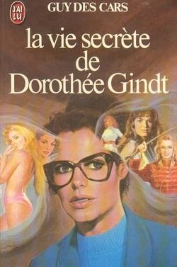 Couverture de La vie secrète de Dorothée Gindt