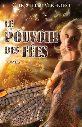 Couverture du livre : Le pouvoir des fées, Tome 2