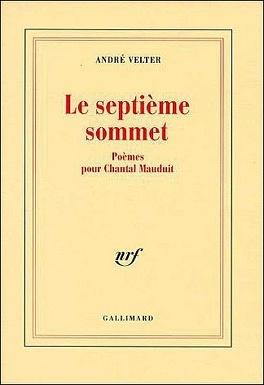 Couverture du livre : Le septième sommet, poèmes pour Chantal Mauduit