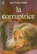 La Corruptrice
