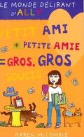 Le Monde délirant d'Ally, Tome 2 : Petit ami + petite amie = gros, gros soucis