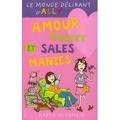 Le Monde délirant d'Ally, Tome 3 : Amour, racket et sales manies