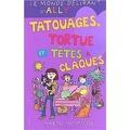 Le Monde délirant d'Ally, Tome 8 : Tatouages, tortue et têtes à claques