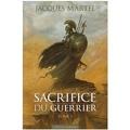 Sacrifice du guerrier (Tome 1)
