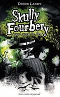Skully Fourbery, tome 2: Skully Fourbery joue avec le feu