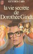 La vie secrète de Dorothée Gindt