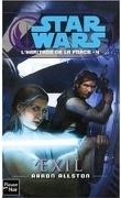 Star Wars - L'héritage de la Force, Tome 4 : Exil