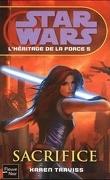 Star Wars - L'héritage de la Force, Tome 5 : Sacrifice