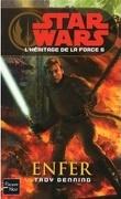 Star Wars - L'héritage de la Force, Tome 6 : Enfer