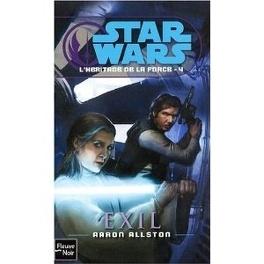Couverture du livre : Star Wars - L'héritage de la Force, Tome 4 : Exil