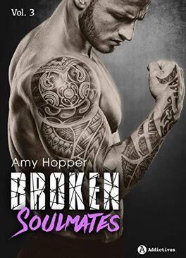 Couverture du livre : Broken Soulmates, Tome 3