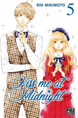 Couverture du livre : Kiss me at midnight, tome 5