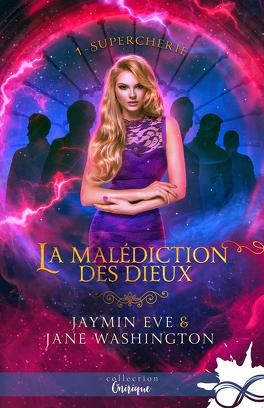 Couverture du livre : La malédiction des dieux, Tome 1 : Supercherie