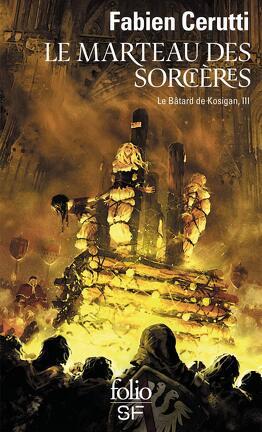 Couverture du livre : Le Bâtard de Kosigan, Tome 3 : Le Marteau des sorcières
