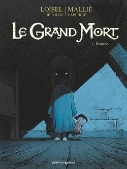 Couverture de Le Grand Mort, Tome 3 : Blanche