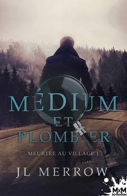 Couverture de Médium et plombier, Tome 1 : Meurtre au village
