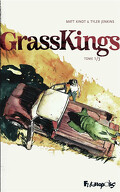 GrassKings, Tome 1