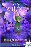 Ivy Wilde, Tome 2 : Meurtre, magie et télé-réalité
