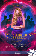 La Malédiction des dieux, Tome 1 : Supercherie